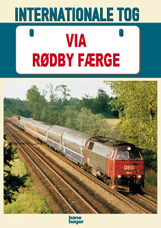 """Forsiden af """"Internationale tog via Rødby Færge"""" (1998)"""