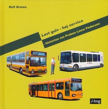 """Forsiden af """"Lavt gulv - høj service - historien om Preben Louw Pedersen"""""""